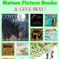 Top 10 Favorite Nature Picture Books & GIVEAWAY!