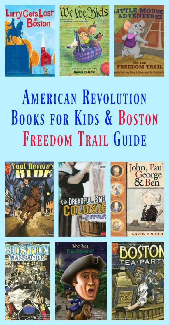 Boston Freedom Trail for Kids, American Revolution Books for Kids