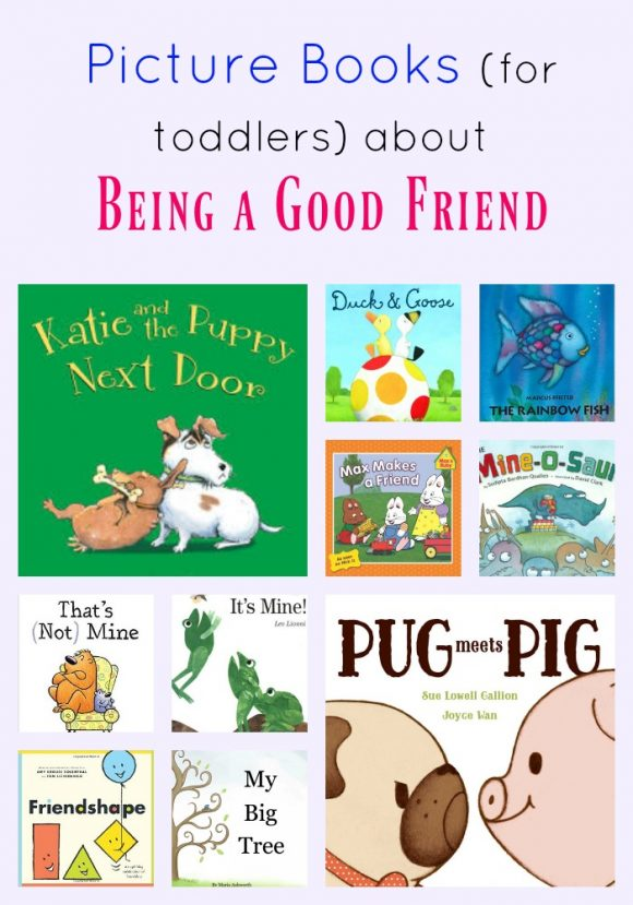 Picture Books for Toddlers About Being a Good Friend