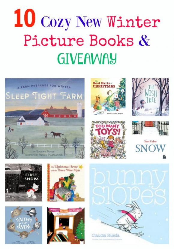 10 Cozy New Winter Picture Books & GIVEAWAY