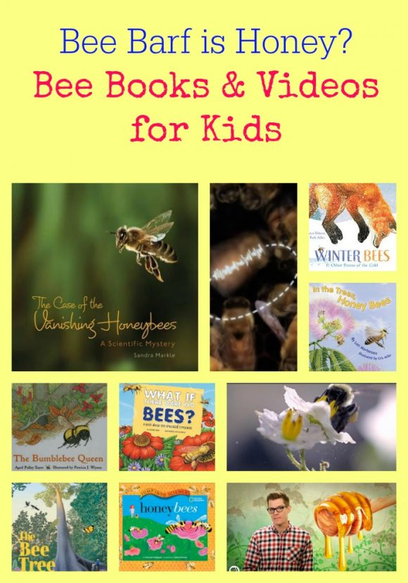 Bee Barf is Honey? Bee Books & Videos for Kids