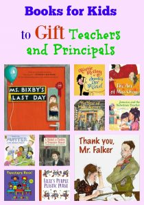 Books for Kids to Gift Teachers and Principals