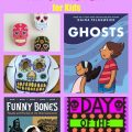 Fun Ways to Learn About Day of the Dead for Kids