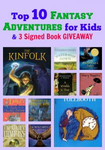 Top 10 Fantasy Adventures for Kids & 3 Signed Book GIVEAWAY