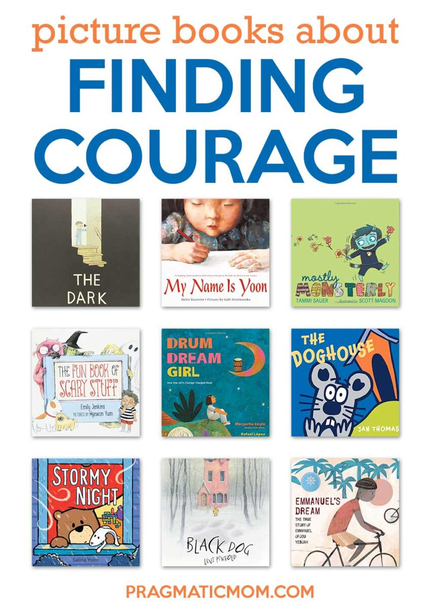 Picture Books for Finding Courage & 3 Book GIVEAWAY
