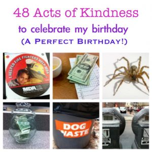48 Random Acts of Kindness for My 48th Birthday