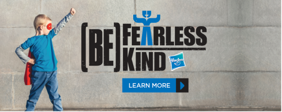 Be Fearless Be Kind