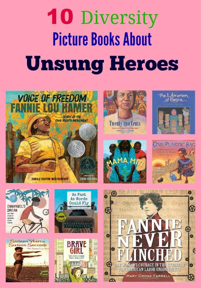 10 Diversity Picture Books About Unsung Heroes