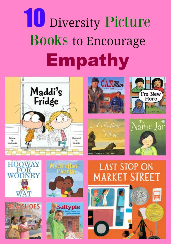 10 Diversity Picture Books to Encourage Empathy