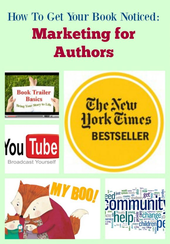 How To Get Your Book Noticed: Marketing for Authors