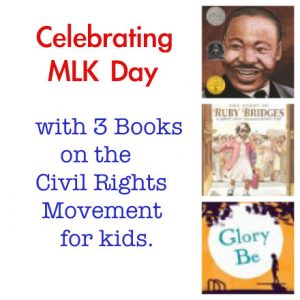 Celebrating Martin Luther King Jr. with 3 Children's Books