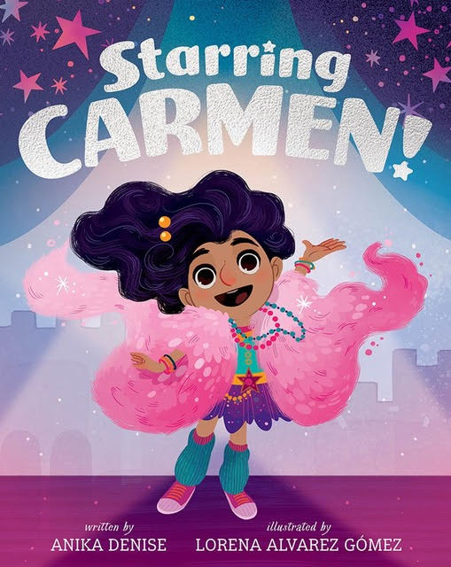 Starring Carmen by Anika Denise