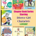Chapter Book Series Starring Diverse Girl Characters & GIVEAWAY