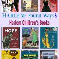 HARLEM: Found Ways & Harlem Children's Books