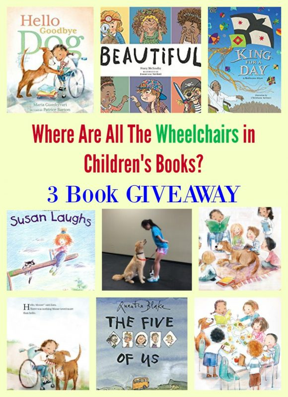 Where Are All The Wheelchairs in Children's Books? GIVEAWAY