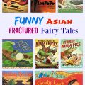Funny Asian Fractured Fairy Tales