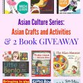 Asian Culture Series: Asian Crafts and Activities & 2 Book GIVEAWAY