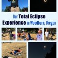 Our Total Eclipse Experience in Woodburn, Oregon