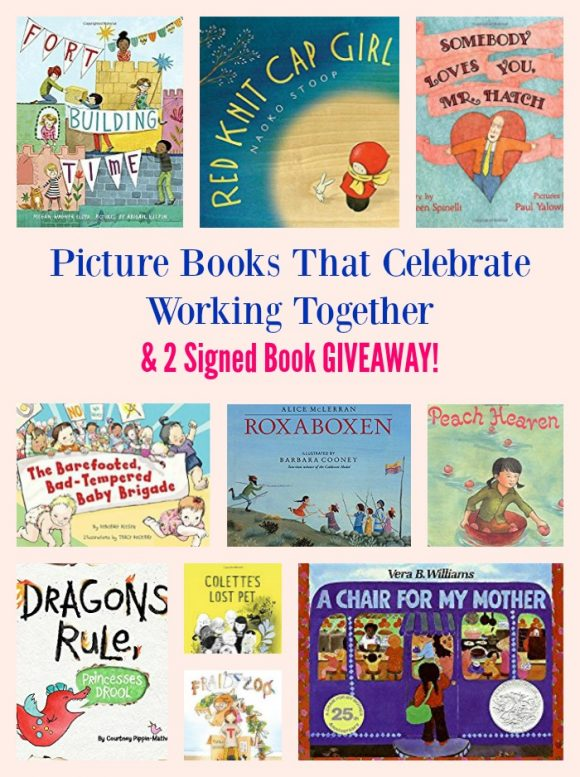 Picture Books That Celebrate Working Together & 2 Signed Book GIVEAWAY!