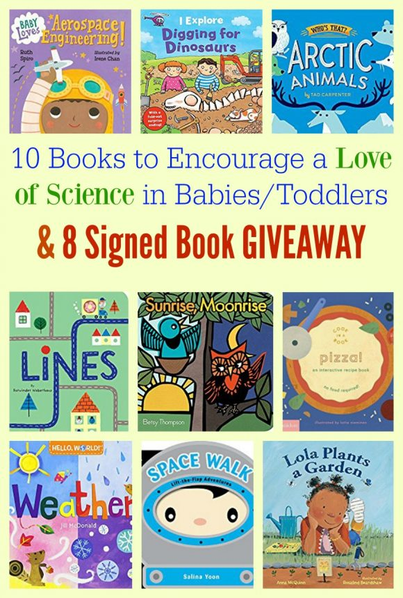10 Books to Encourage a Love of Science in Babies & Toddlers & 8 Signed Book GIVEAWAY