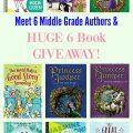 Meet 6 Middle Grade Authors & HUGE 6 Book GIVEAWAY!