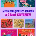 Seven Amazing Folktales from India & 2 Book GIVEAWAY!