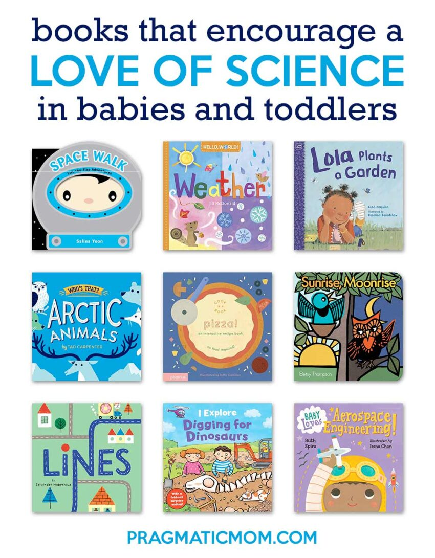 Books to Encourage a Love of Science in Babies & Toddlers