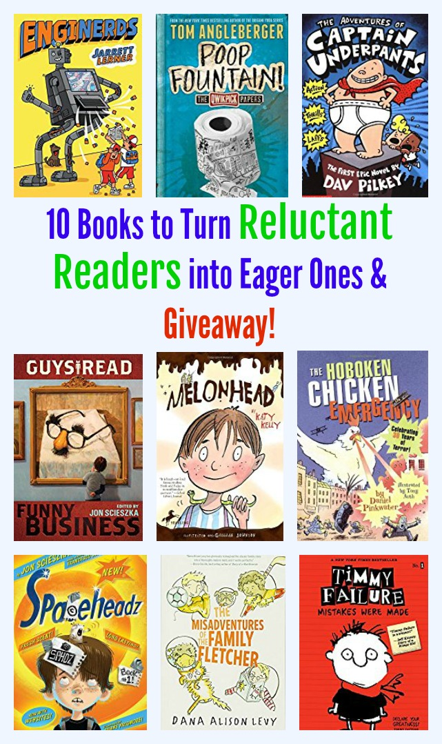 10 Books to Turn Reluctant Readers into Eager Ones & 3 Book Giveaway!