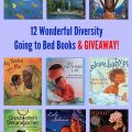 12 Wonderful Diversity Going to Bed Books & GIVEAWAY!