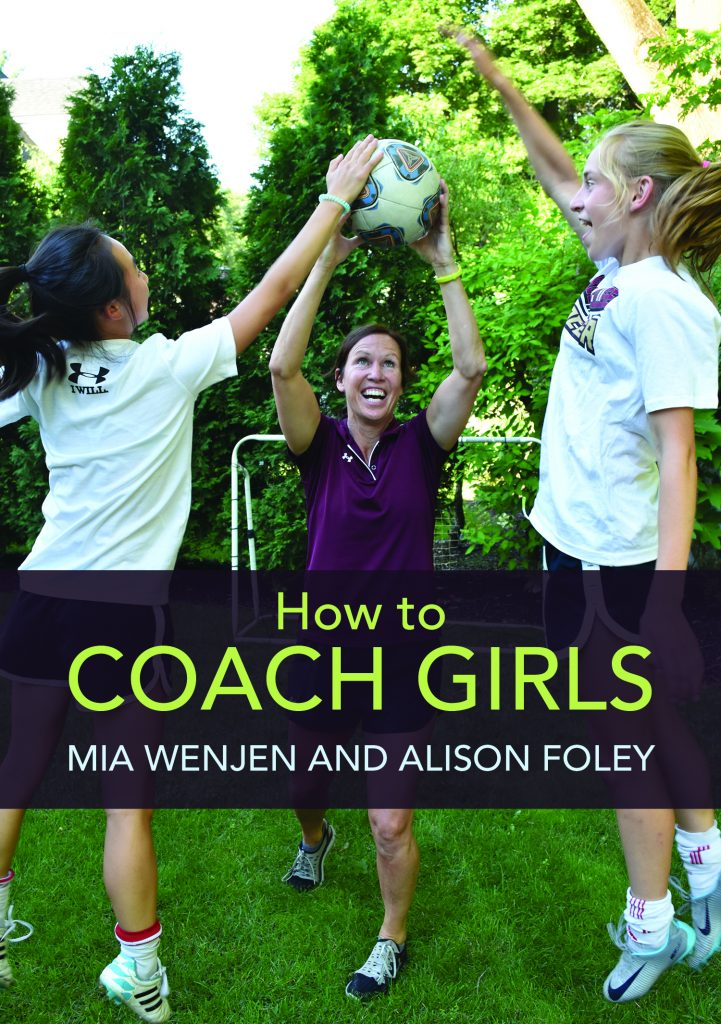 How To Coach Girls Alison Foley Mia Wenjen coaching book for girls