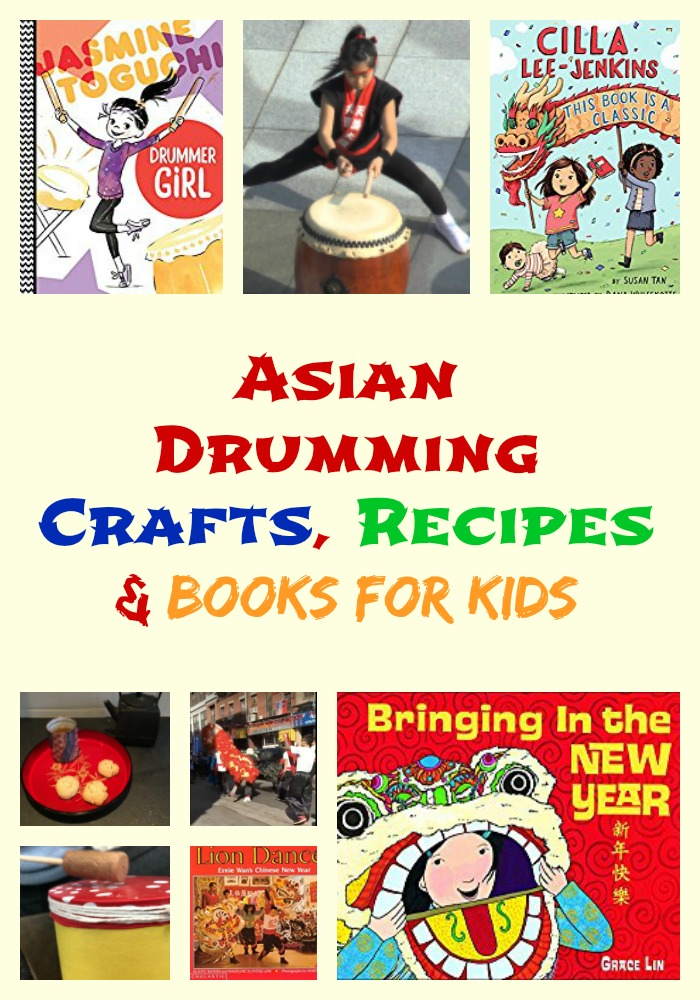 Asian Drumming Crafts, Recipes & Books for Kids