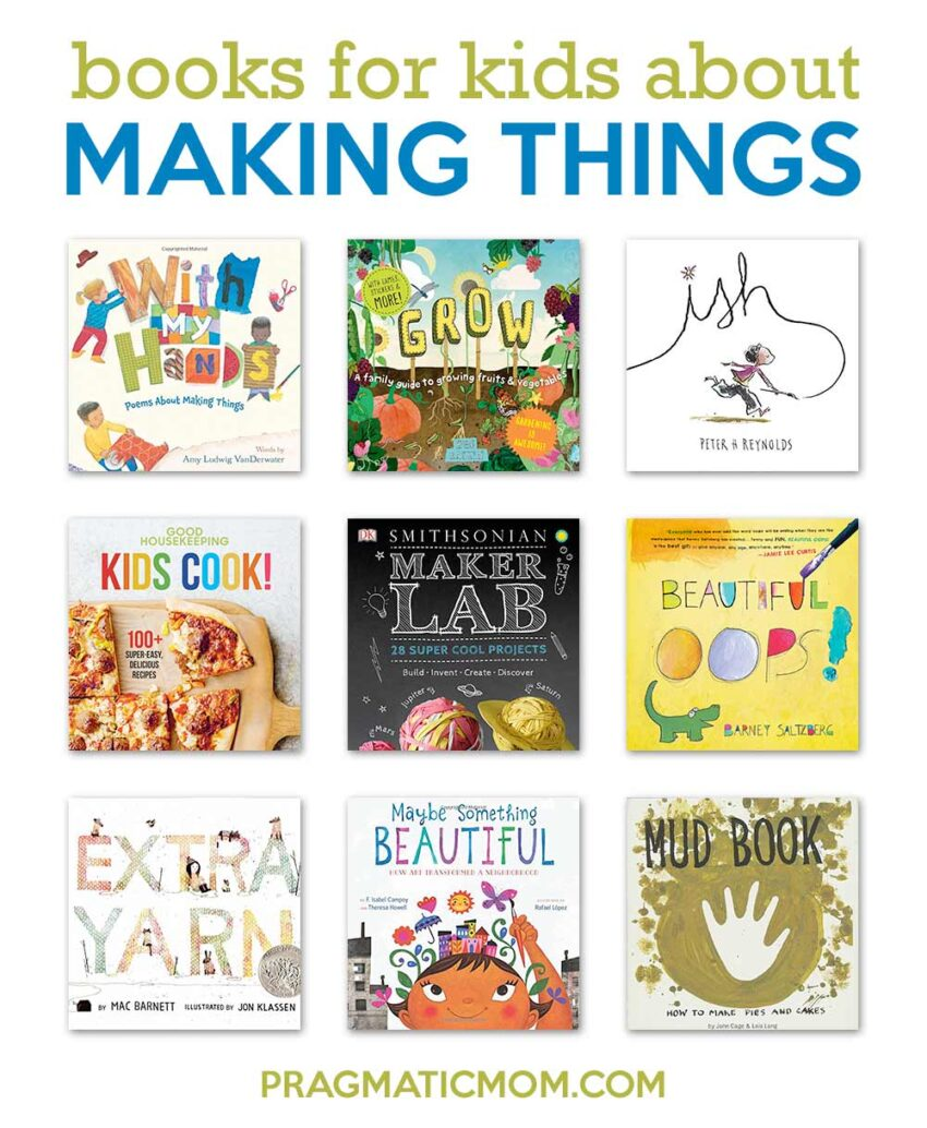 Books for Kids About Making Things