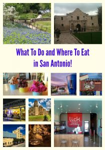 What To Do and Where To Eat in San Antonio!