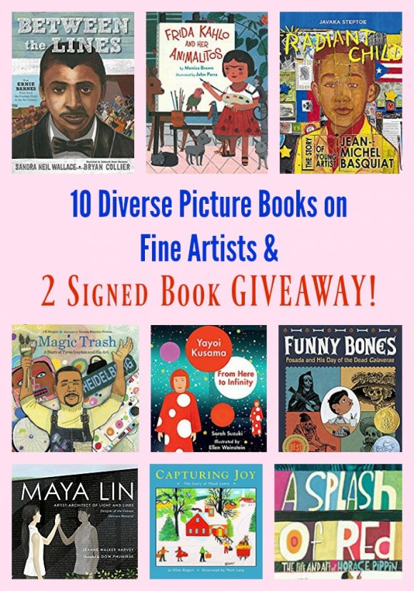 10 Diverse Picture Books on Fine Artists & 2 Signed Book GIVEAWAY!