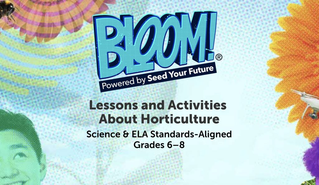 BLOOM! Lessons and Activities about Horticulture