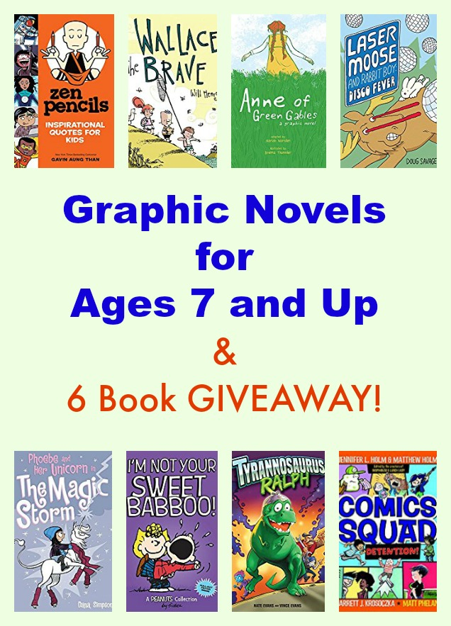 Graphic Novels for Ages 7 and Up & 6 Book GIVEAWAY!