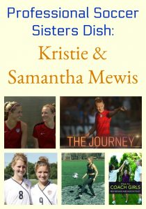 Professional Soccer Sisters Dish: Kristie & Samantha Mewis