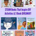 STEAM BooksThat Inspire DIY Activities& 3 Book GIVEAWAY!