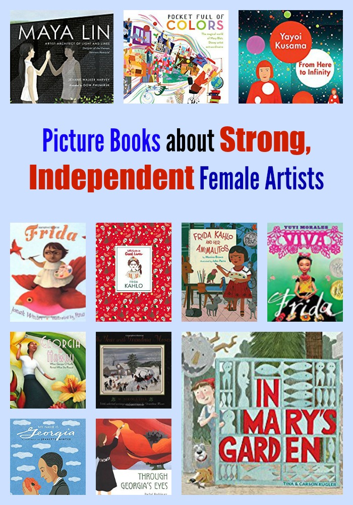 Picture Books About Strong, Independent Female Artists