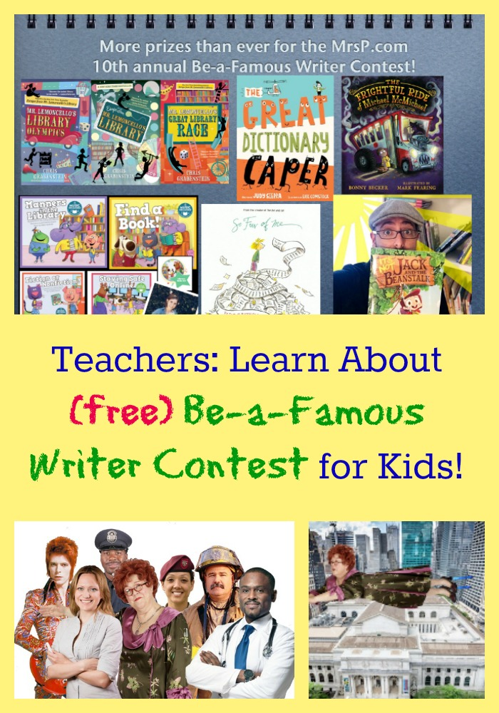 Teachers: Learn About (free) Be-a-Famous Writer Contest for Kids!