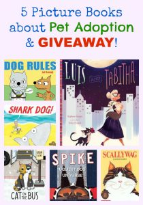 5 Picture Books about Pet Adoption & GIVEAWAY!