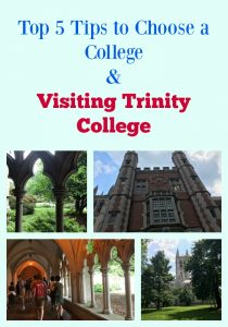 Top 5 Tips to Choose a College & Visiting Trinity College