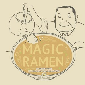Cover Reveal! MAGIC RAMEN: The Story of Momofuku Ando initial sketches for cover