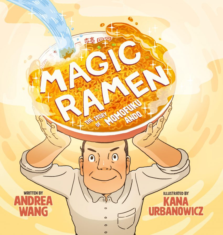 Magic Ramen: The Story of Momofuku Ando cover reveal