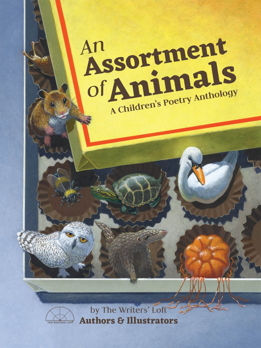AN ASSORTMENT OF ANIMALS: A Children's Poetry Anthology by Members of The Writers' Loft