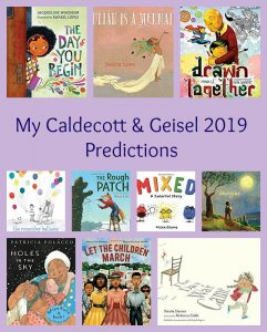My Caldecott & Geisel 2019 Predictions