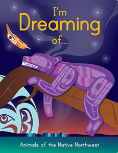 I'm Dreaming of…Animals of the Native Northwest