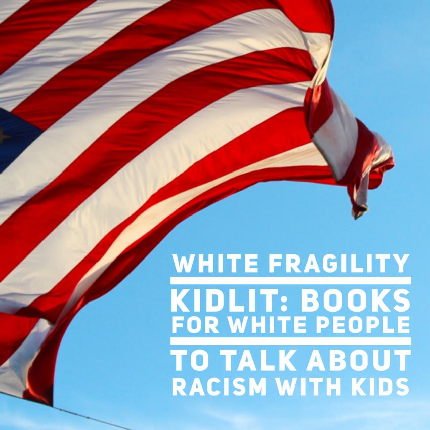 White Fragility book List for kids