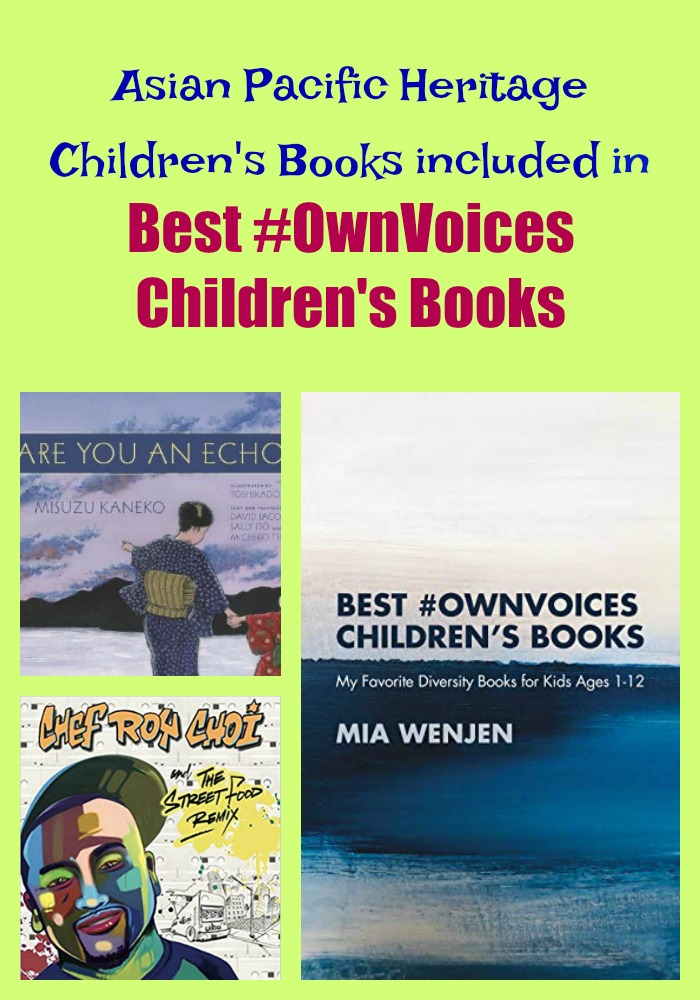 Asian Pacific Heritage Children's Books included in Best #OwnVoices Children's Books