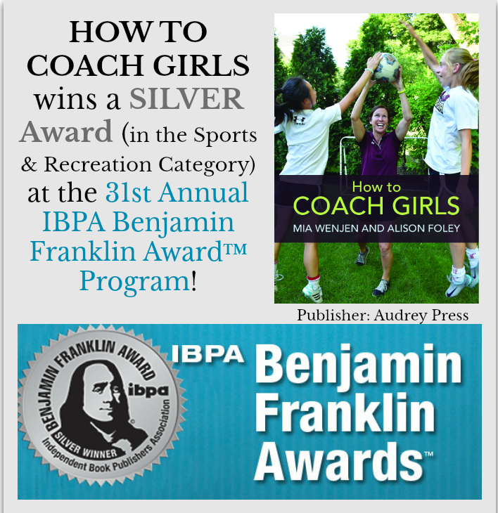 How To Coach Girls wins Silver for Benjamin Franklin Award™